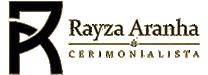 Rayza Aranha Cerimonial